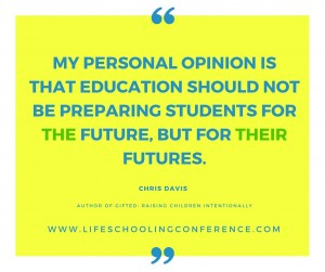 My personal opinion is that education should not be preparing students for the future, but for their futures.