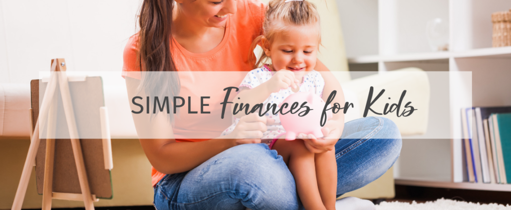 Simple Finances for Kids