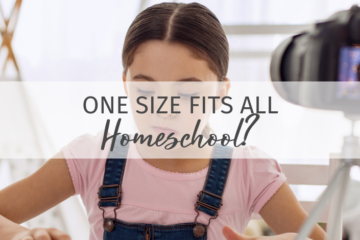 One Size Fits All Homeschool?