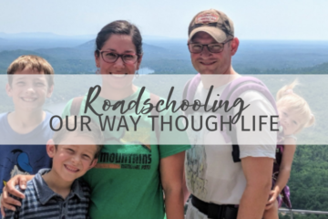 Roadschooling Our Way Through Life