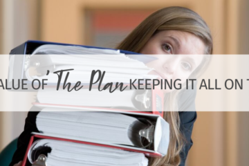 The Value of 'The Plan' - Keeping Family, School, and Business on Track