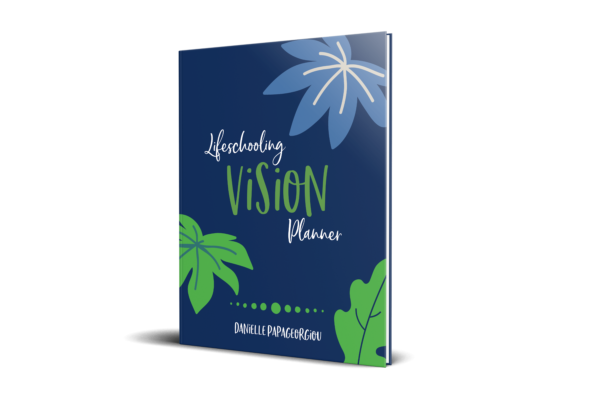 Lifeschooling Vision Planner