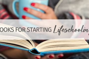 Top Book Recommendations for Starting Lifeschooling