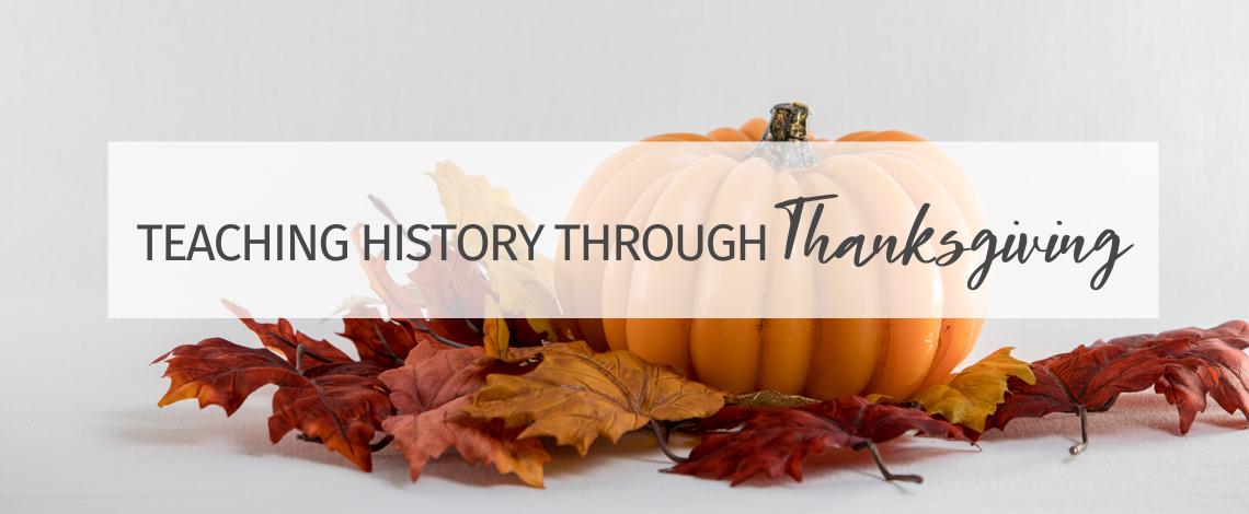 Teaching History Through Thanksgiving