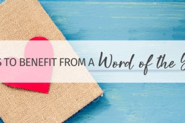 4 Ways Homeschoolers Can Benefit From a Word of the Year