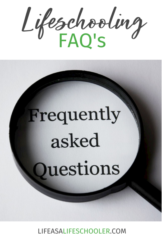 Lifeschooling FAQs