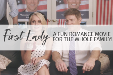 First Lady: a Fun Romance Movie for the Whole Family!