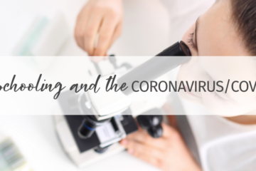 Lifeschooling and the Coronavirus/COVID-19