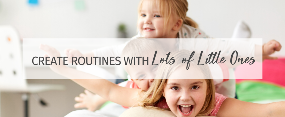 How to Create Routines with Lots of Little Ones