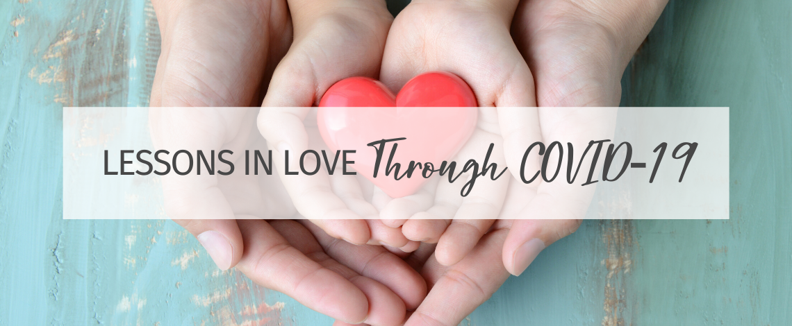 Lifeschooling Lessons in Love Through COVID-19