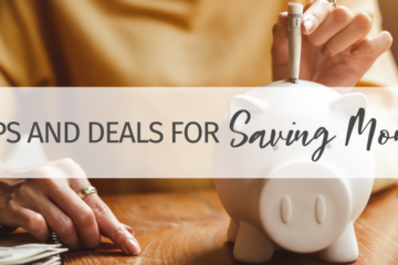 Tips and Deals for Saving Money