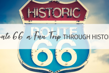 A Route 66 Vacation for a Fun Trip Through History