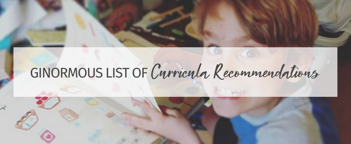 My Great Big Ginormous List of Lifeschooling Curricula Recommendations