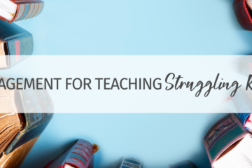 Encouragement for Teaching Struggling Readers